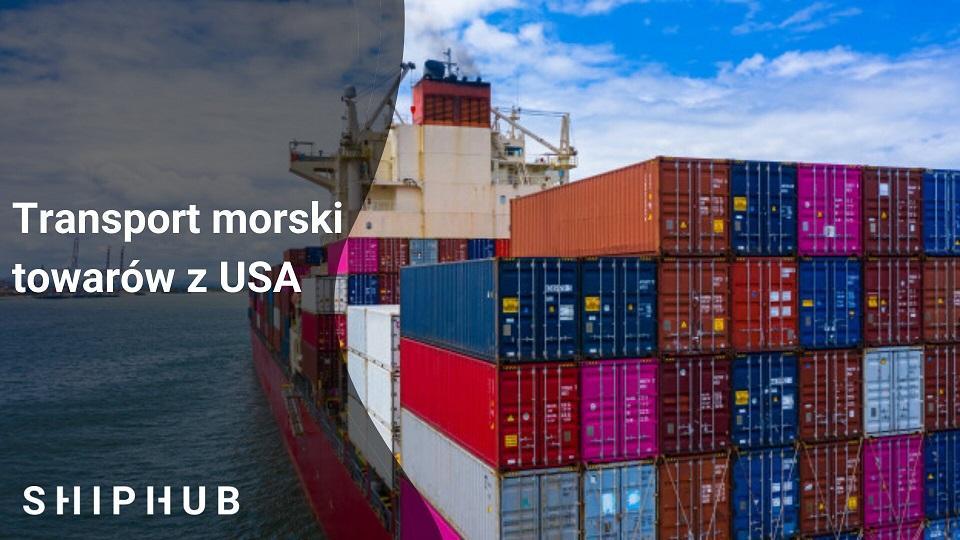 Transport morskie towarów z USA